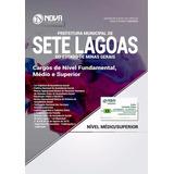 Apostila Prefeitura Sete Lagoas Mg - Fundamental,médio,sup