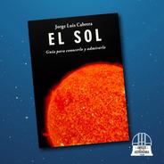 Libro El Sol De Jorge Luis Cabrera