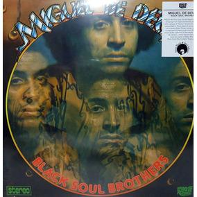 Miguel De Deus Black Soul Brothers Brazoes Reed Assim Assado