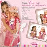 Muñeca Julieta Princesa C/varita Magica Cariñito Del Tomate