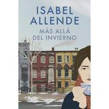 Más Allá Del Invierno - Isabel Allende - Nuevo - En Rosario