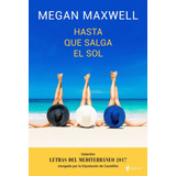 Megan Maxwell- Hasta Que Salga El Sol Pdf Epub Mobi