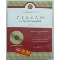 Ptexam - The Complete Study Guide - Scott M. Giles - Inglês