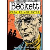 Samuel Beckett Para Principiantes - Cerrato - Longseller
