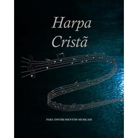 Harpa Cristã Para Instrumentos Em Dó Clave Fá Ex: Violoncelo
