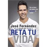 Libros Salvando Vidas + Reta Tu Vida. Autor: José Fernández