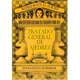 Libro Tratado General De Ajedrez 4 T. De Roberto G. Grau