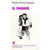El Chamamé - Rubén Pérez Bugallo - Libro
