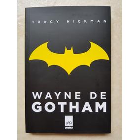 Livro Wayne De Gotham Tracy Hickman Leya Batman Omelete Box