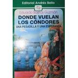 Material Digital Donde Vuelan Los Condores Pesadilla Libro