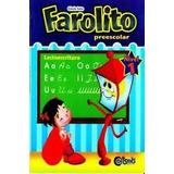 Farolito Lectoescritura 1 ,2 ,3 , Editorial Coliseo