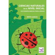Ciencias Naturales En El Nivel Inicial