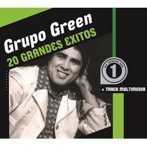 Grupo Green - 20 Grandes Éxitos Cd
