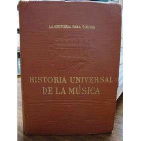 Historia Universal De La Musica - Jesus A. Ribo - Plus Ultra
