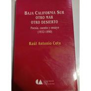 Libro Baja California Sur Otro Mar Otro Desierto Literatura