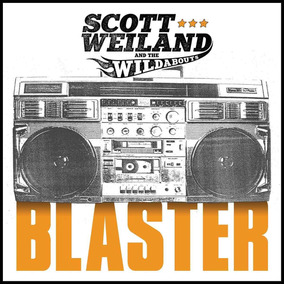 Weiland Scott And The Wildabouts Blaster Importado Cd Novo