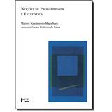 Noções De Probabilidade E Estatística - Coleção Acadêm