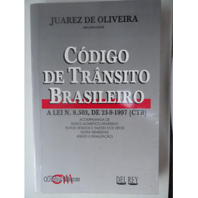 Código De Trânsito Brasileiro - Juarez De Oliveira