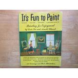 Libro P/aprender A Pintar Vintage De 1947 128 Paginas