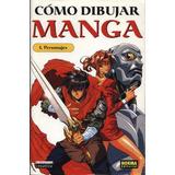 Aprende A Dibujar Manga - Curso De Perfeccionamiento