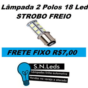 Lâmpada 2 Polos 18 Led Freio Moto Honda Estrobo Frete R$7.00