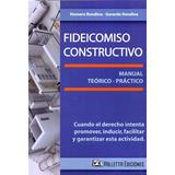 Libro: Fideicomiso Constructivo. Rondina. Valletta Ediciones