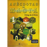 Anecdotas De Magia Iniciatica - J L Parise / Varios Autores