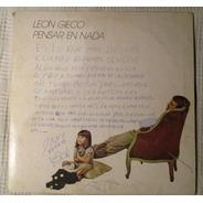 León Gieco - Pensar En Nada (sazam 50-14.565-5)