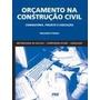 Orçamento Na Construção Civil Maçahico Tisaka