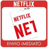 Cartão Pré-pago Netflix Assinatura R$ 70 Reais - Imediato
