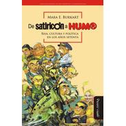 De Satiricón A Hum®. Risa, Cultura Y Política En Los Años 70