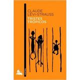 Claude Lévi-strauss Tristes Trópicos Editorial Planeta