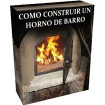 Construcción De Hornos De Barro Leña Adobe - Libro