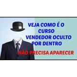 Curso Vendedor Oculto-rodrigo Vitorino Super Oferta Só Hoje