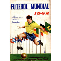 Álbum De Figurinhas Completo Copa Do Mundo 1962 Vecchi (dg)