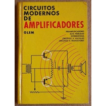 Libro: Circuitos Modernos De Amplificadores - Glem - Pdf