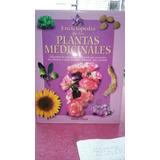 Enciclopedia De La Plantas Medicinales Aldolfo Perez
