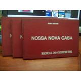 Livro Nossa Nova Casa - Manual Do Construtor - 3 Volumes