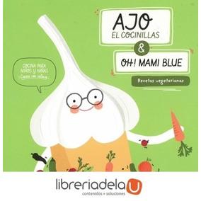 Ajo, El Cocinillas : Recetas Vegetarianas