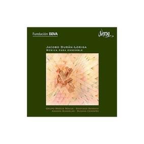 Duran-loriga/grupo Modus Novus/sukarlan Ensemble Music Cd