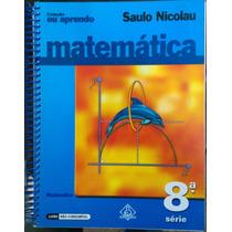 Coleção Eu Aprendo Matemática 8ª Série