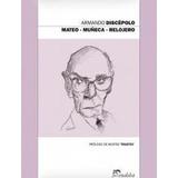 Mateo / Muñeca / Relojero - Discepolo, Armando