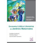 Escenarios Lúdico-literarios En Jardines Maternales