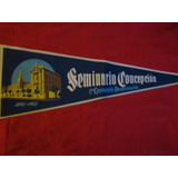 Banderín Antiguo Centenario Del Seminario De Concepción