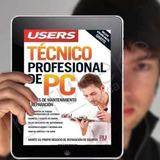 Kit Tecnico Pc Mantenimiento Reparacion D Computadoras Ebook