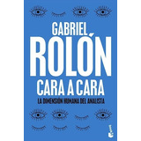 Cara A Cara Gabriel Rolon Booket