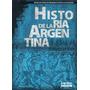 Historia De La Argentina Desde Los Pueblos Originarios