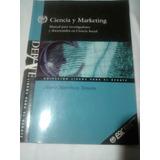 Libro Ciencia Y Marketing. Mario Martinez Tercero.
