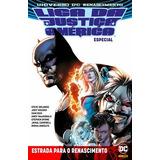 Liga Da Justiça Da América Especial: Renascimento Dc Hq