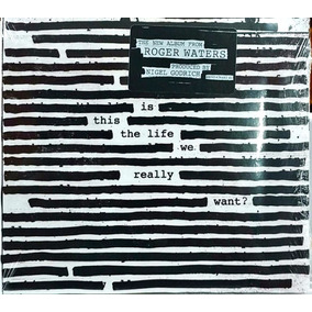 Cd Roger Waters - Is This The Life We Really Want? (2017)